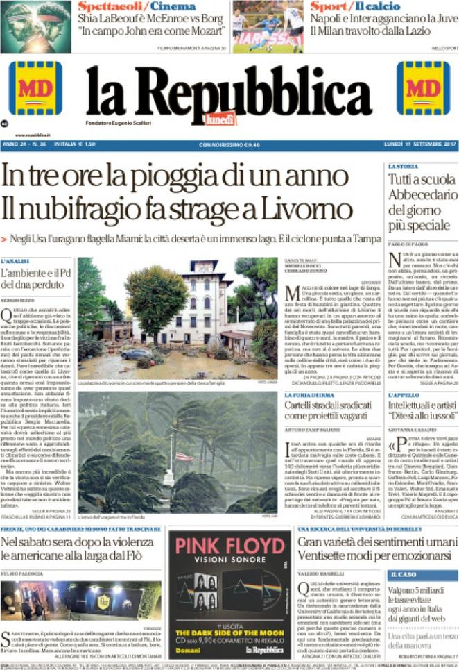 Le prime pagine dell\'11 settembre 2017. Nubifragio allaga Livorno: 6 ...