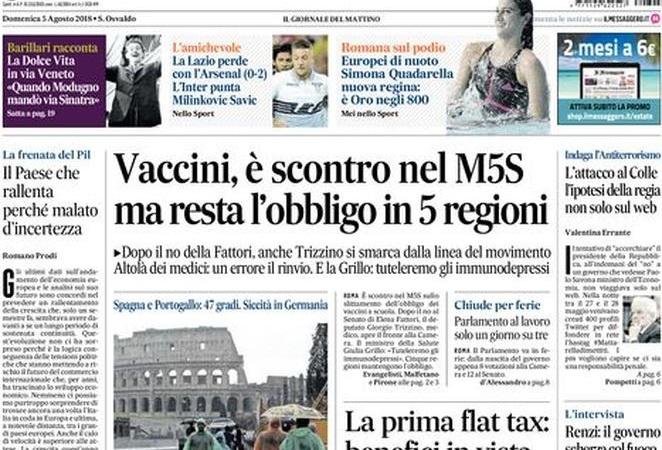 """Le prime pagine del 5 agosto 2018. Vaccini, il ministro Grillo: """"Nessun passo indietro, resta l'obbligo"""""""