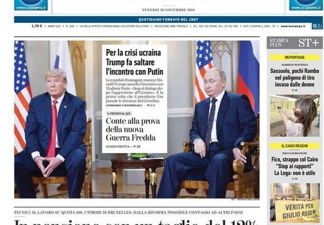 """Le prime pagine del 30 novembre 2018. Trump cancella l'incontro con Putin: """"Liberi i militari ucraini"""""""